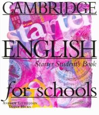 Cambridge English for schools Starter SB